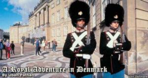 A Royal Adventure in Denmark