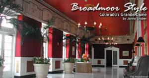 Broadmoor Style: Colorado's Grande Dame