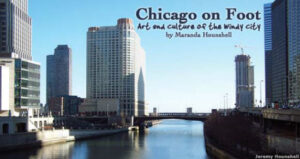 Chicago on Foot:  Art and Culture of the Windy City