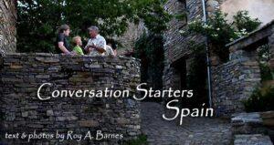 Conversation Starters in Spain