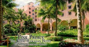 Pink Palace: The Royal Hawaiian Hotel