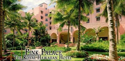 Pink Palace: The Royal Hawaiian Hotel