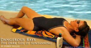 Dangerous Rays: The Dark Side of Suntanning
