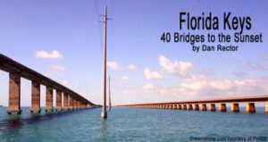 Florida Keys: 40 Bridges to the Sunset