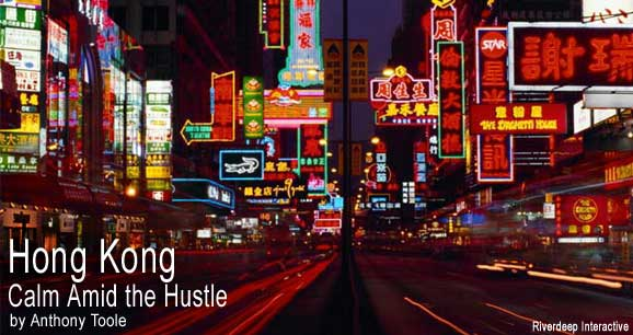 Hong Kong: Calm Amid the Hustle