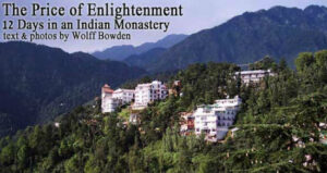 The Price of Enlightenment: 12 Days in an Indian Monastery