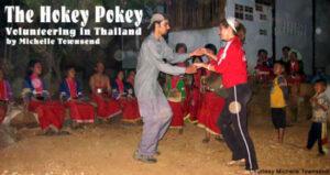 The Hokey Pokey: Volunteering in Thailand