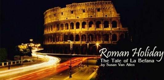 Roman Holiday: The Tale of La Befana