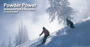 Powder Power: Skiing in Park City, Utah
