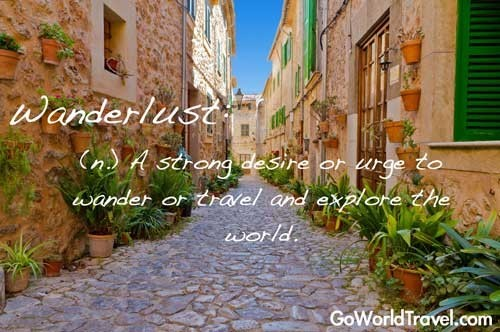 Wanderlust- an urge to travel