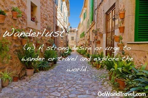 Wanderlust- an urge to travel