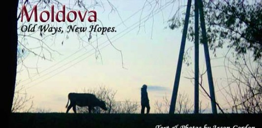Travel in Moldova: Old Ways, New Hopes