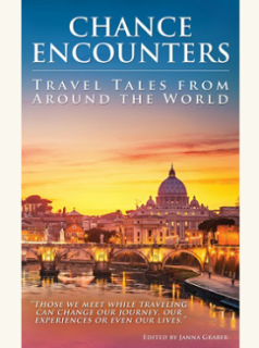 Travel anthology book Chance Encounters: Travel Tales from Around the World