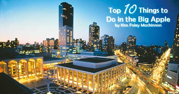 Top 10 Reasons to Visit New York City: The Big Apple