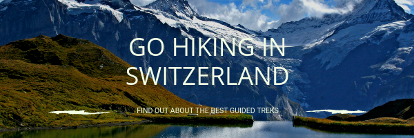 Where to Go Hiking in Switzerland