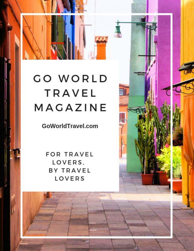 Go World Travel Magazine - A Digital Publication for Travel Lovers