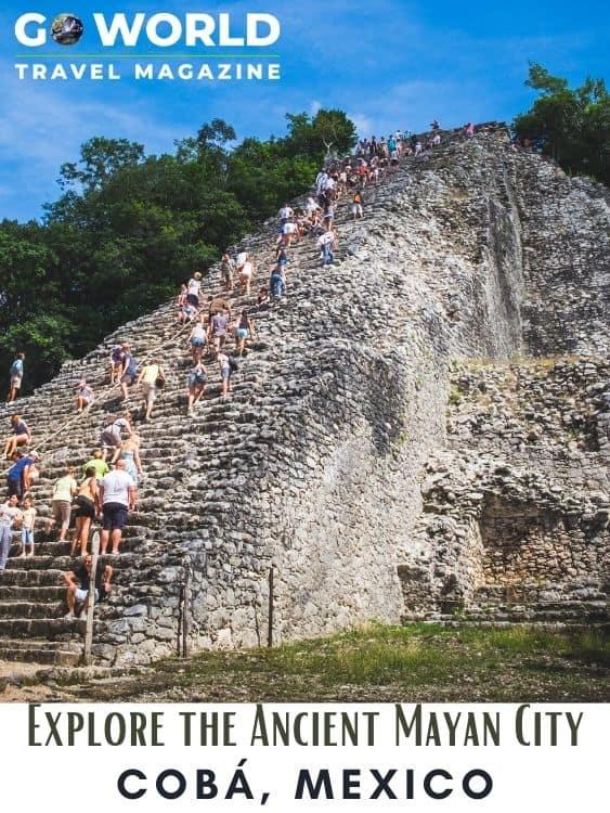 Explore Cobá Mexico, the ruins of an Ancient Mayan City #cobamexico #cobamexicoruins #cobapyramid #mexicomayanruins #mayanruins #goworldtravel