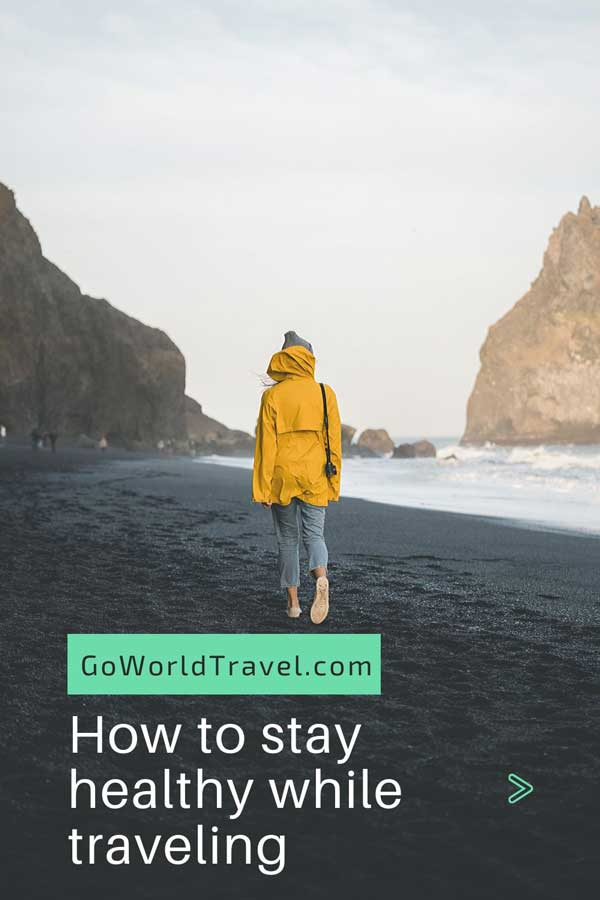 Pinterest Pin How to Stay Healthy While Traveling