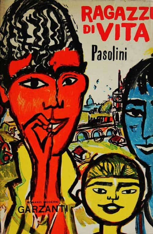 Pasolini keeps the cover art bold and bright for his novel, Ragazzi di Vita.