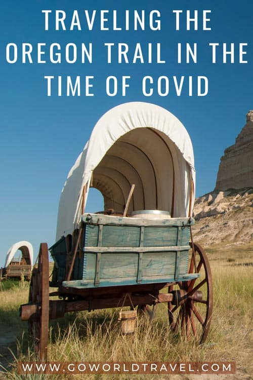 Traveling The Oregon Trail in the Time of Covid