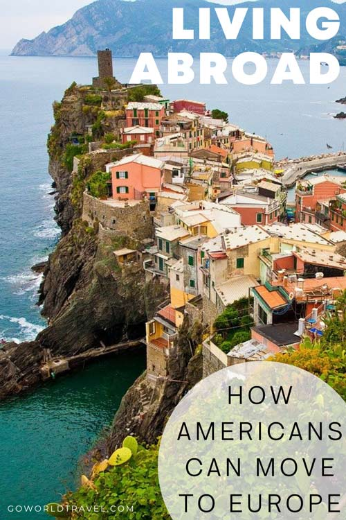 Living Abroad: How Americans Can Move to Europe