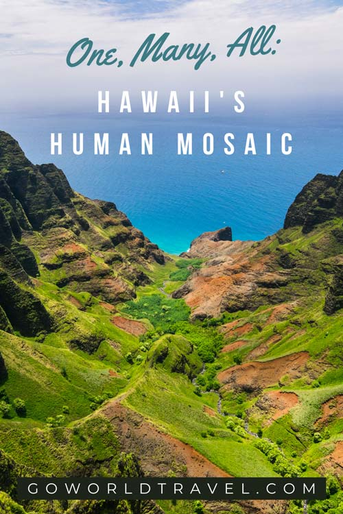 Hawaii's human mosaic.