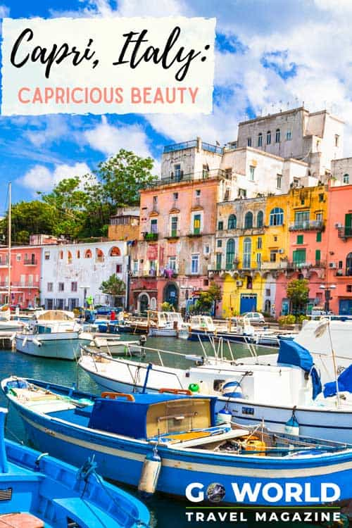 Capri is known as a fashionista's paradise but look beyond the celebrities and bling, and you'll discover the wild side of this Italian isle.