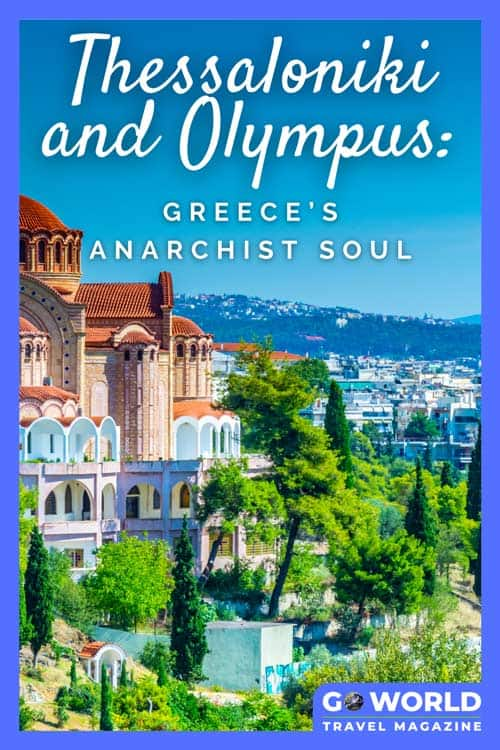 This sprawling Greek metropolis is a haven for creativity and nature lovers. Climb Mount Olympus, enjoy the open-air cafes and more on a trip to the lively Thessaloniki.