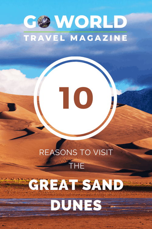 Great Sand Dunes: Are you looking for a destination where you can take stargaze, sandboard and see great hills of gorgeous sand? Check out Colorado's Great Sand Dunes National Park & Preserve