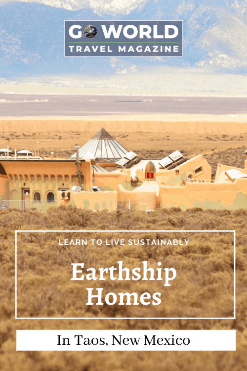 Earthship Homes: In Taos New Mexico there is a town where residents live in completely sustainable homes off rainwater, homegrown food and sunshine. Learn to live off sunshine in Taos. #EarthshipBiotecture #Earthship #TaosNewMexico #Taos