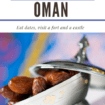 izwa, Oman: Ready for some dates in the Middle East? Take a trip to Oman to eat dates by themselves or in Hawla, visit a castle and a fort. #DatesInOman #OmanDates #OmanCastle #OmanFort
