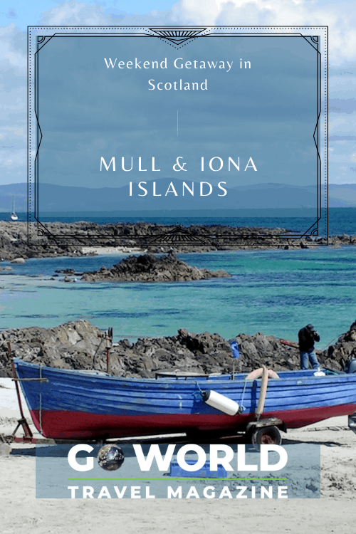 Scotland Weekend Getaway: Visit the Islands of Mull and Iona for your quick Scottish getaway. #Scotland #Iona #Mull #ScotlandIslandGetaway