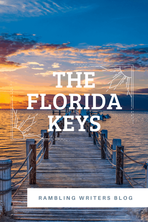 Florida Keys: Are you ready to take a trip off the beaten path in the Florida Keys? Take a trip with the Rambling Writers to find new destinations in the Florida Keys. #Rambling Writers #FloridaKeys #OfftheBeatenPathinFlorida #Keys