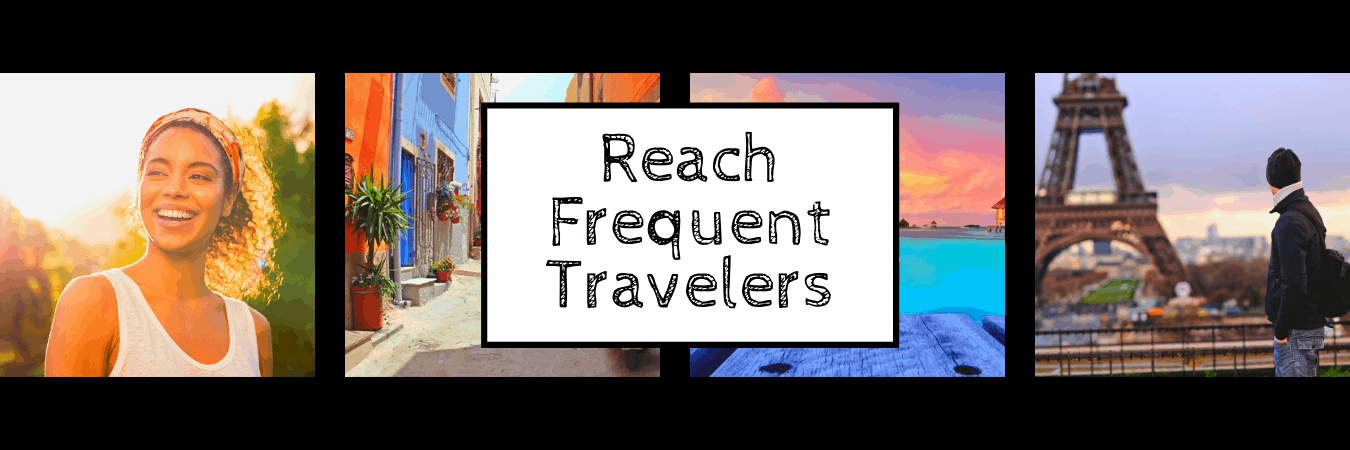 Affordable travel advertising to promote your brand or destination to frequent travelers.