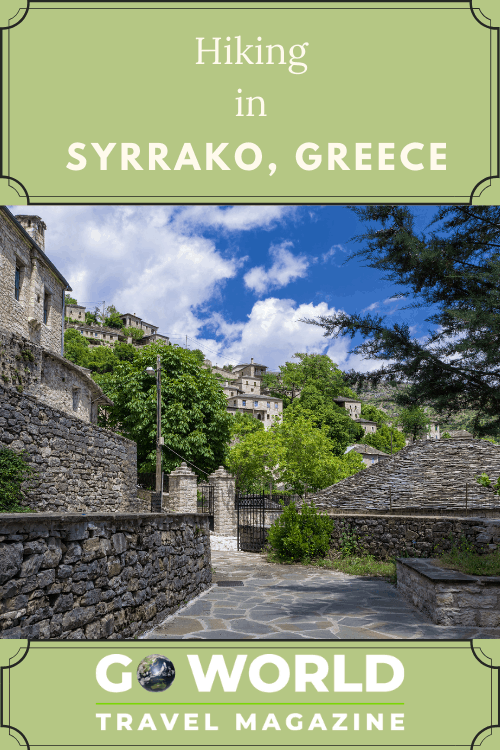 Syrrako, Greece: Are you ready for an outdoor adventure in the mountains of Greece? Explore the village of Syrrako and hike in the Greek mountains.