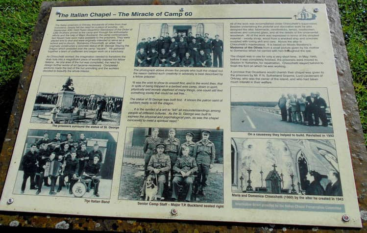 The story of the POW's is positioned outside of the Italian Chapel in Orkney Islands Scotland.
