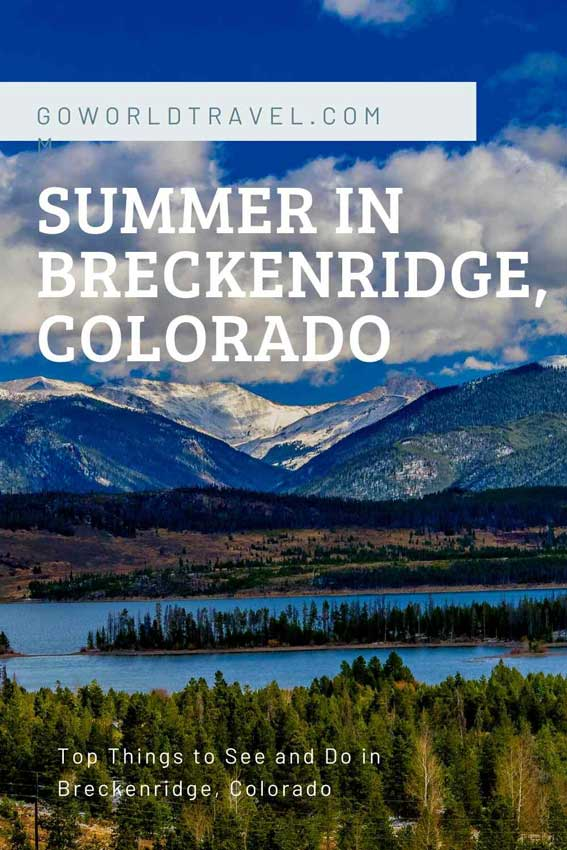 Summer in Breckenridge: Top Things to Do in Breckenridge, Colorado in the Summer #colorado #summer #breckenridge #coloradosummer #thingstodo