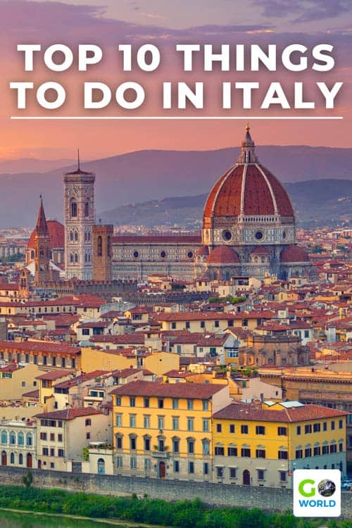 Breath-taking cathedrals, hillside vineyards, traditional cuisine and majestic coastal cities make Italy one of the most interesting destinations to explore. Here's our list of the top 10 things to do when you visit Italy.