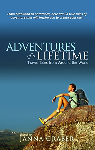 Adventures of a Lifetime by Janna Graber Book Cover