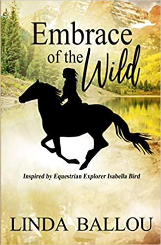 Embrace of the Wild: Inspired by Equestrian Explorer Isabella Bird Book Cover
