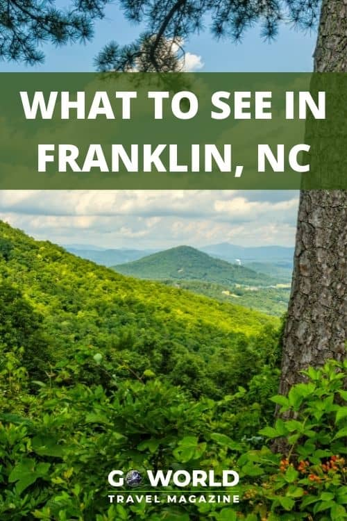 Franklin, North Carolina is a mecca of beautiful nature, historic sites, southern hospitality, down-home cooking plus the Appalachian Trail. #NorthCarolina #GreatSmokyMountains #FranklinNC