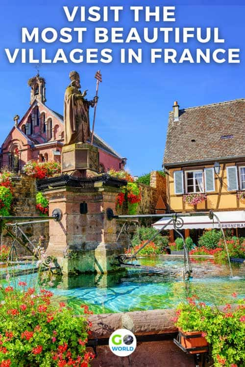 Best Small Villages in France: Travel off-the-beaten-path to these beautiful small villages in France.  From medieval towns to fairytale hamlets, here are our picks for the best small villages in France.#france #french #smallvillages #bestdestinationsinfrance #wheretovisitfrance