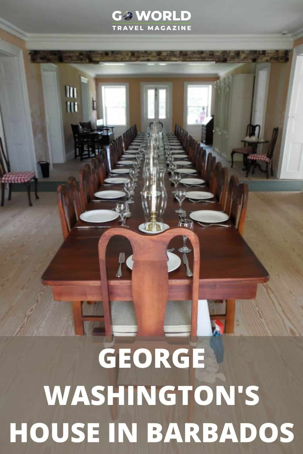 The George Washington House in Barbados is a UNESCO-protected site full of period furniture, interesting stories and even some of his writing. #Barbadostravel #GeorgeWashingtonhouse #historichouses