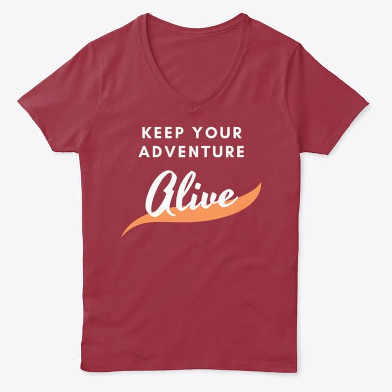 """""""Keep Your Adventure Alive"""" Travel T-Shirt"""